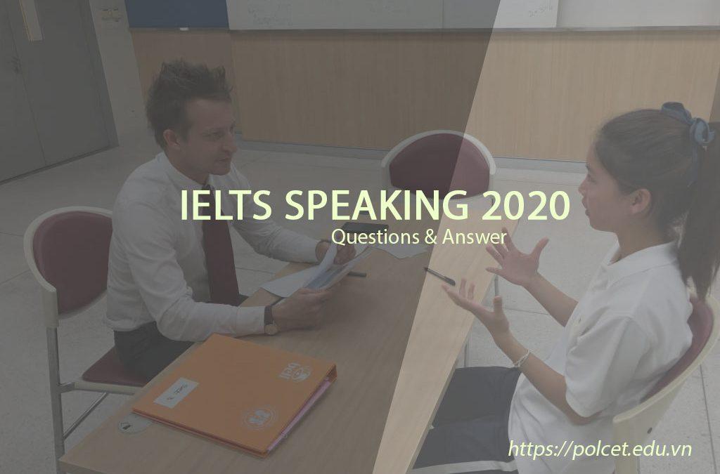 IELTS speaking questions 2020 (part 1)